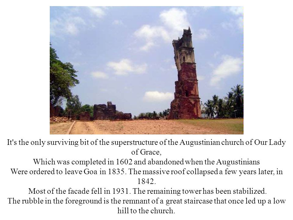 Which was completed in 1602 and abandoned when the Augustinians