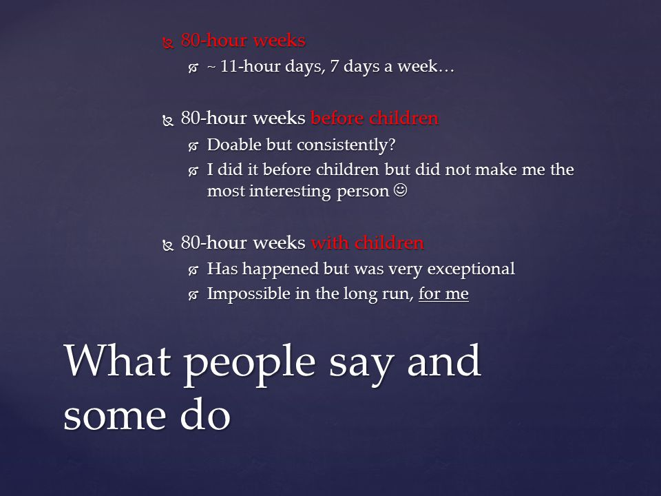 What people say and some do