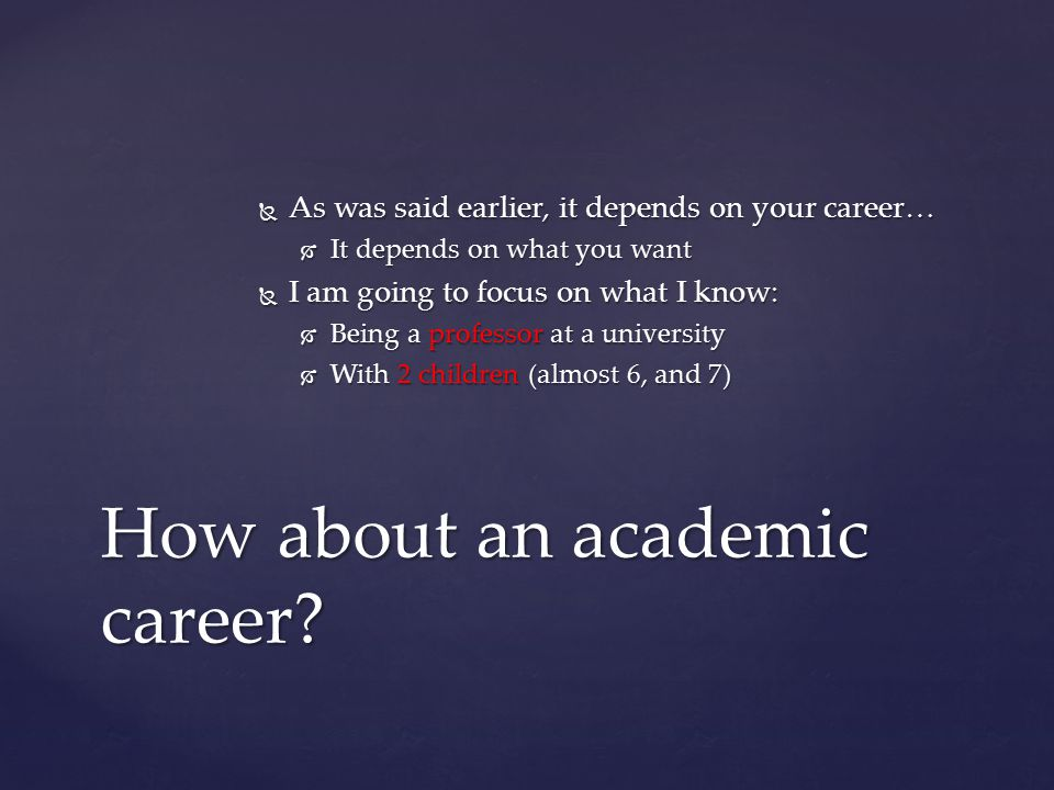 How about an academic career