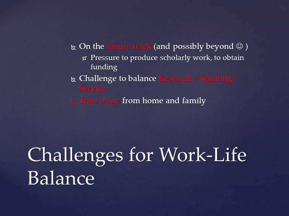 Challenges for Work-Life Balance