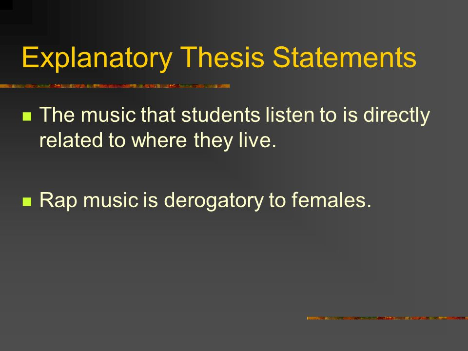 Explanatory Thesis Statements