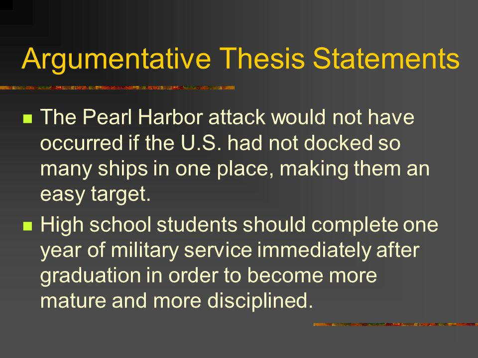 thesis statement pearl harbor attack Essay outline planning the essay thesis statement: thus, it proven that the americans were frustrated for the pearl harbor attack.