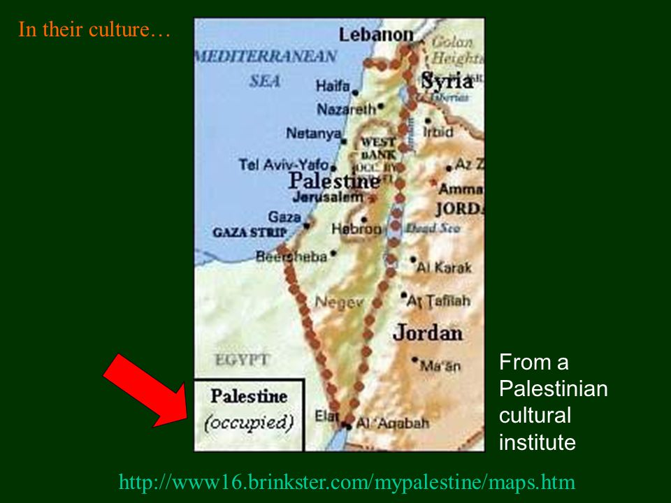 In their culture… From a Palestinian cultural institute.