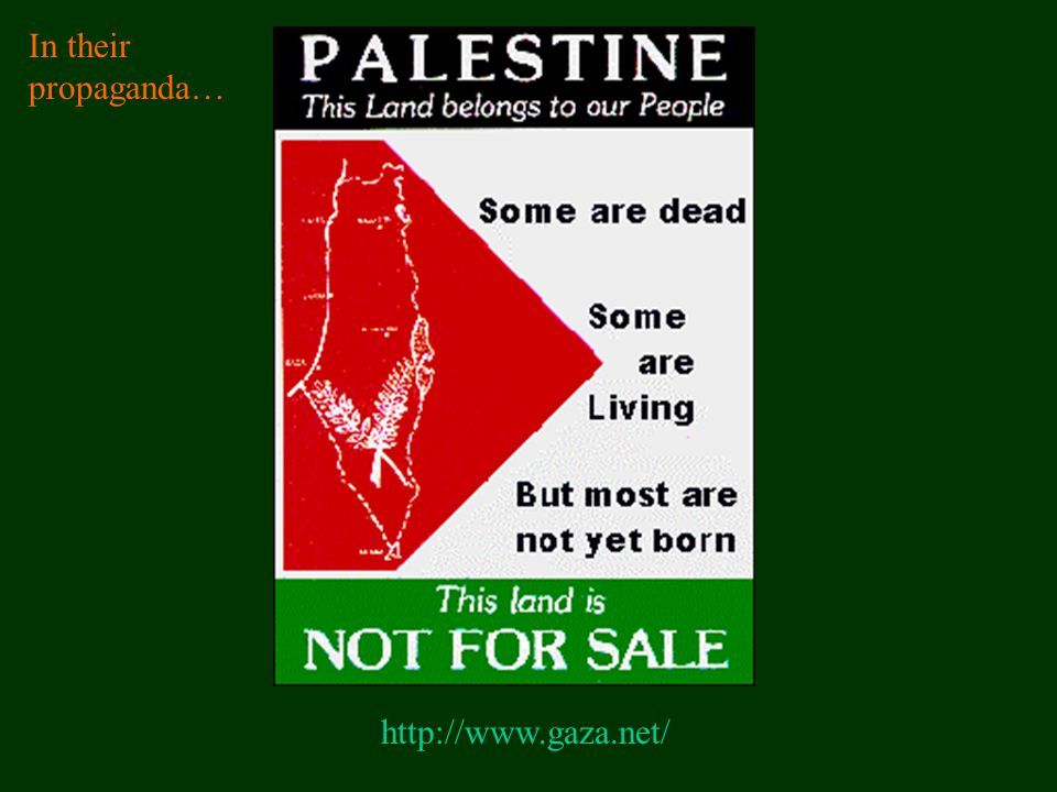 In their propaganda… http://www.gaza.net/