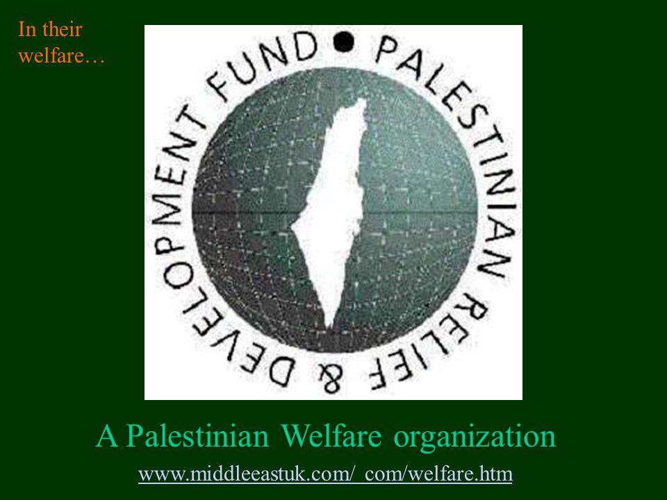 A Palestinian Welfare organization