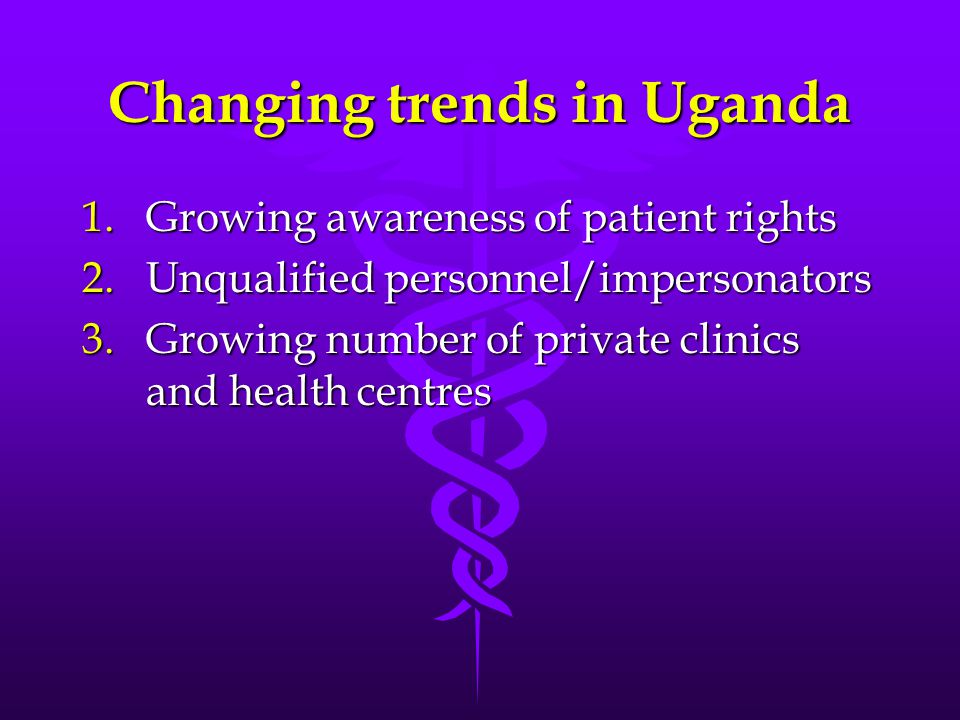 Changing trends in Uganda