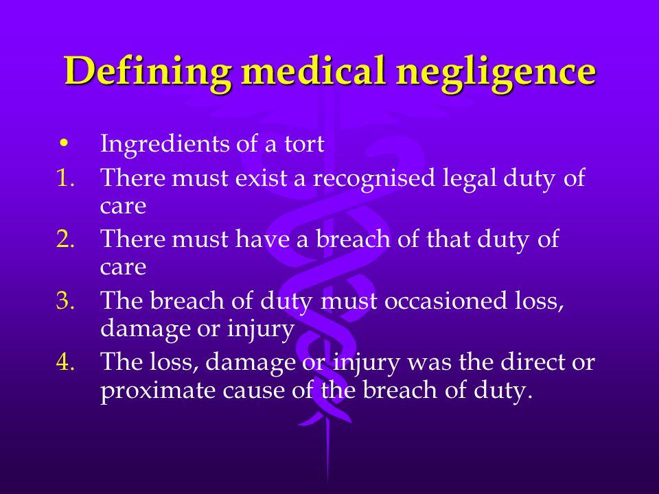 Defining medical negligence