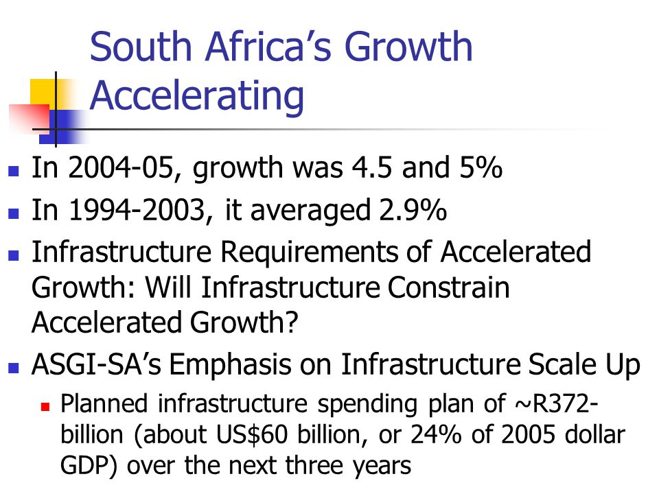 South Africa's Growth Accelerating