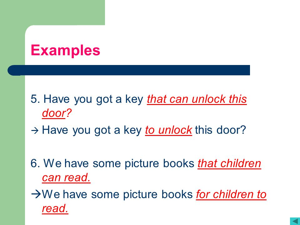 Examples 5. Have you got a key that can unlock this door
