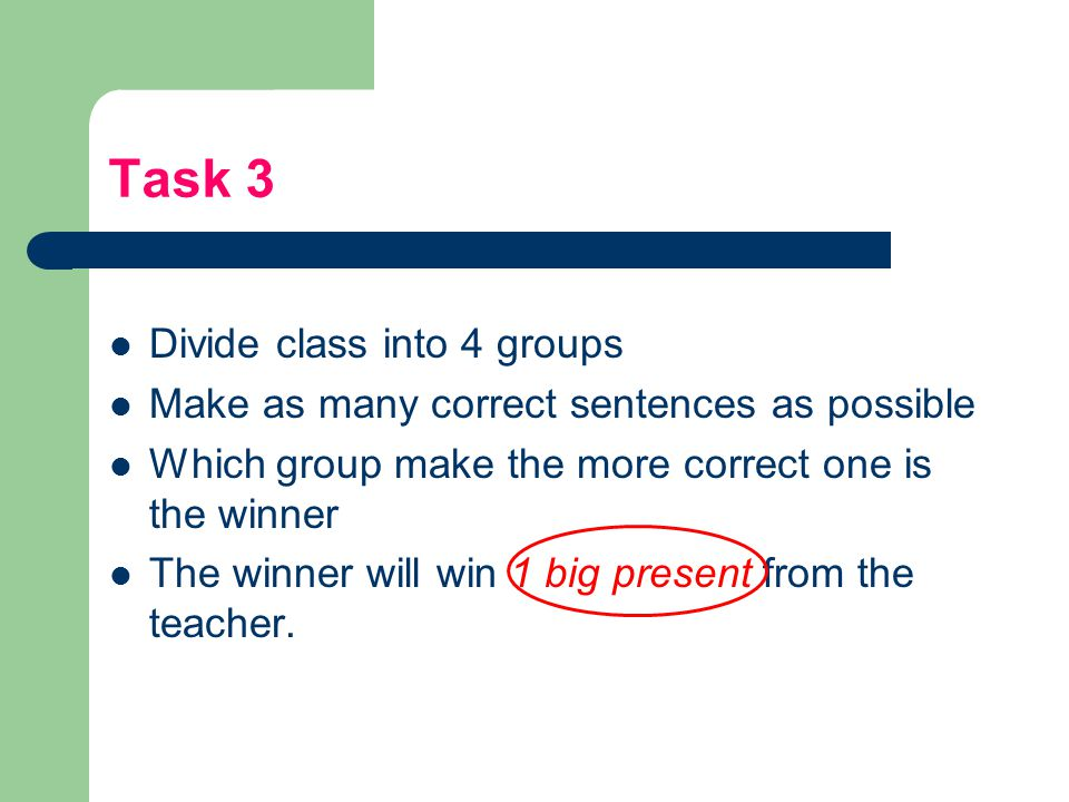 Task 3 Divide class into 4 groups