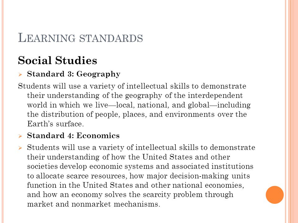 Learning standards Social Studies Standard 3: Geography