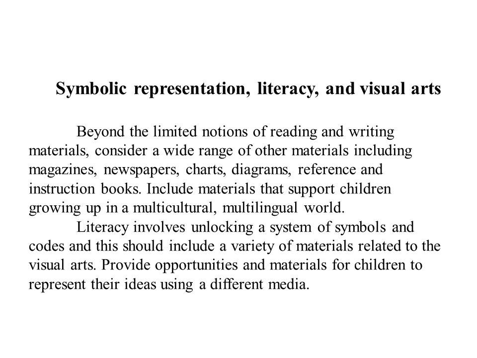 Symbolic representation, literacy, and visual arts