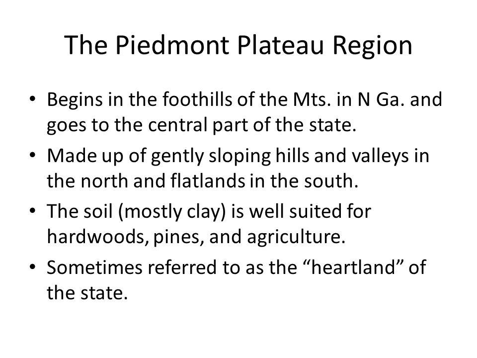 The Piedmont Plateau Region