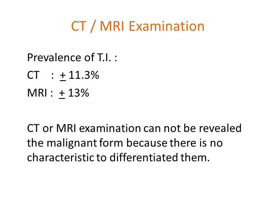 CT / MRI Examination