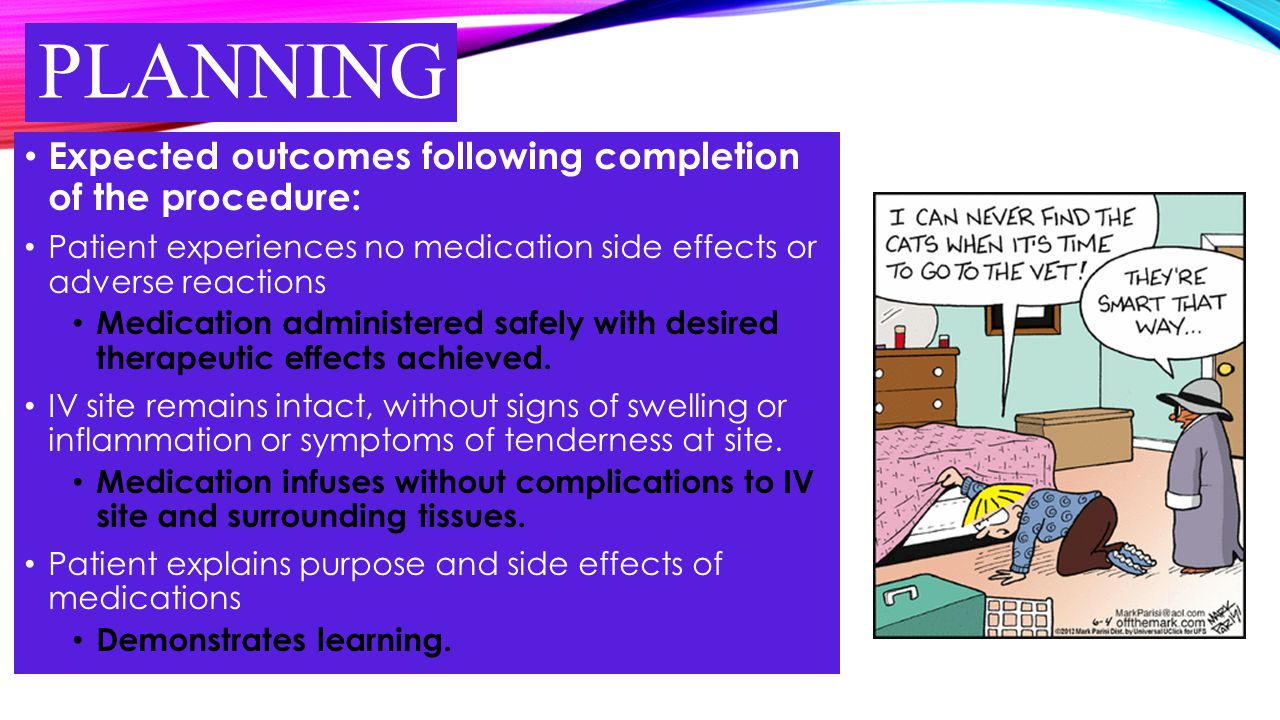 planning Expected outcomes following completion of the procedure: