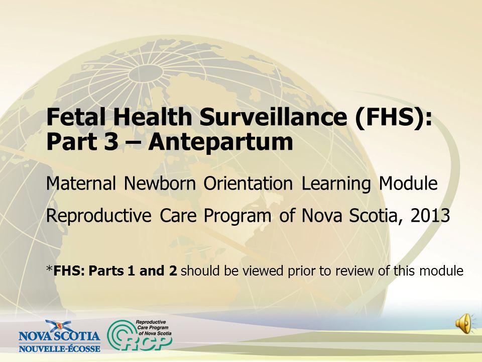 Fetal Health Surveillance (FHS): Part 3 – Antepartum