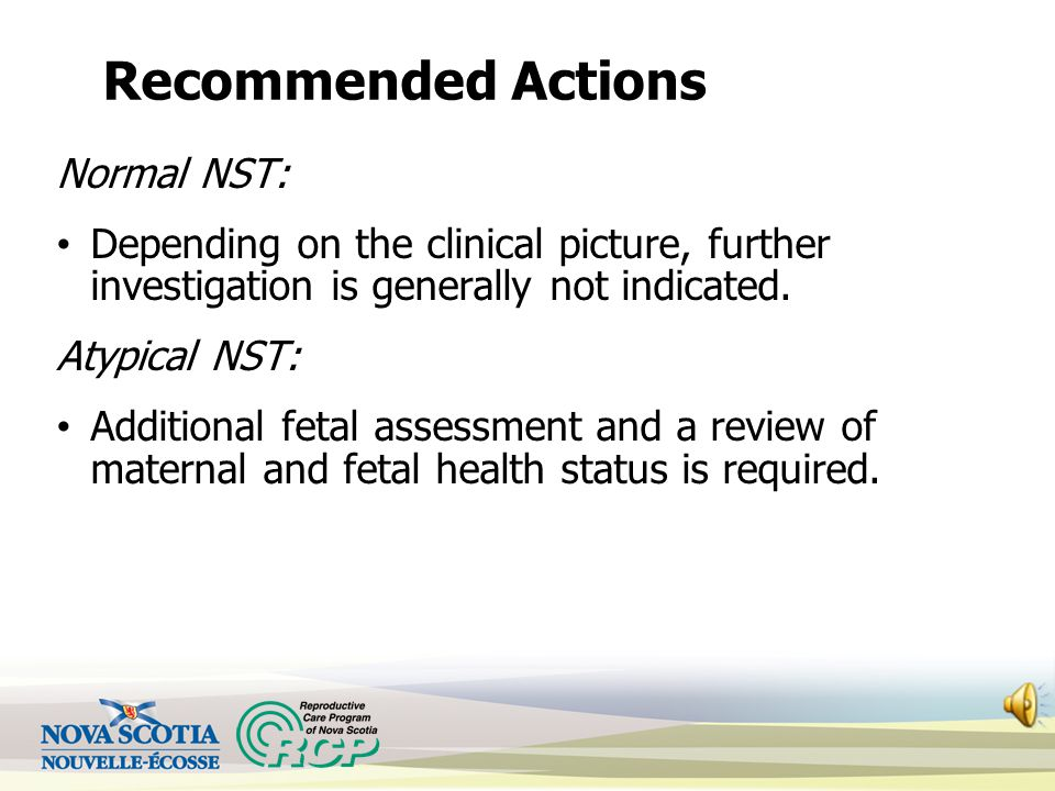 Recommended Actions Normal NST: