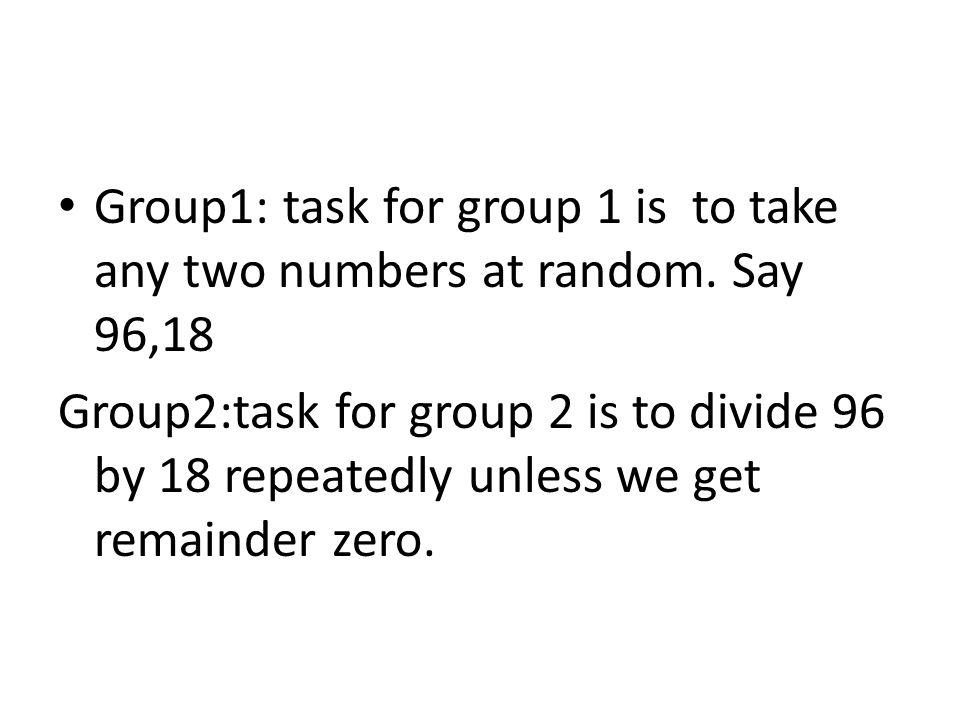 Group1: task for group 1 is to take any two numbers at random