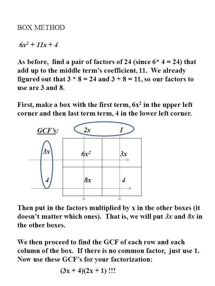 BOX METHOD 6x2 + 11x + 4.