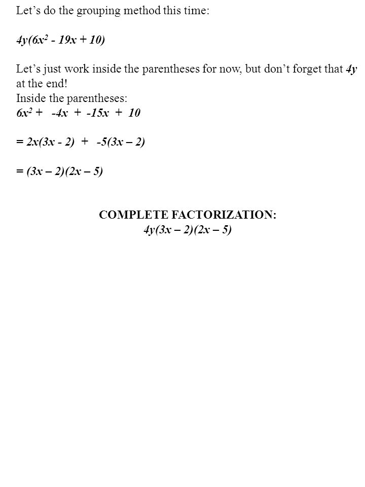 COMPLETE FACTORIZATION: