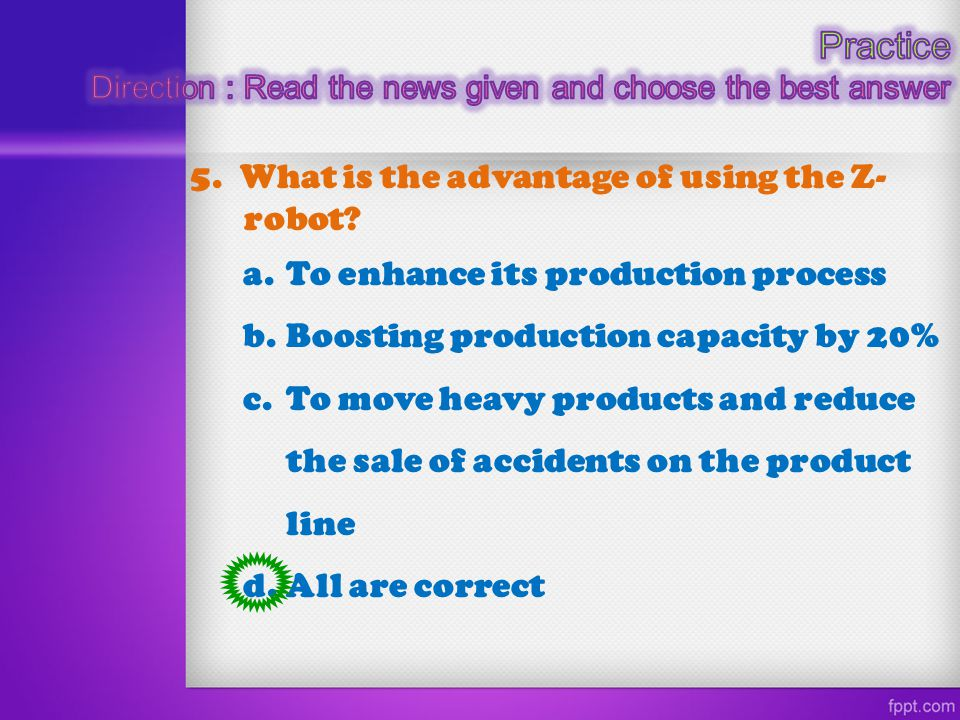 Practice 5. What is the advantage of using the Z-robot