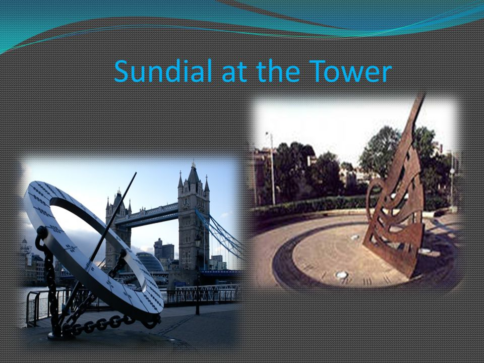 Sundial at the Tower