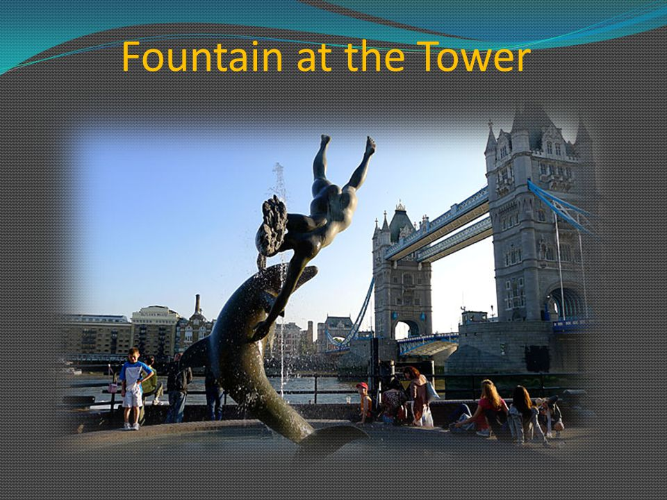 Fountain at the Tower