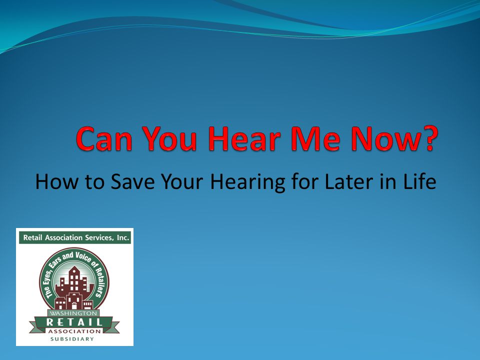 How to Save Your Hearing for Later in Life