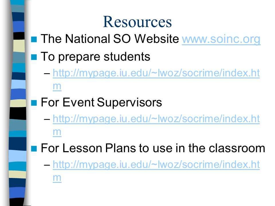 Resources The National SO Website www.soinc.org To prepare students