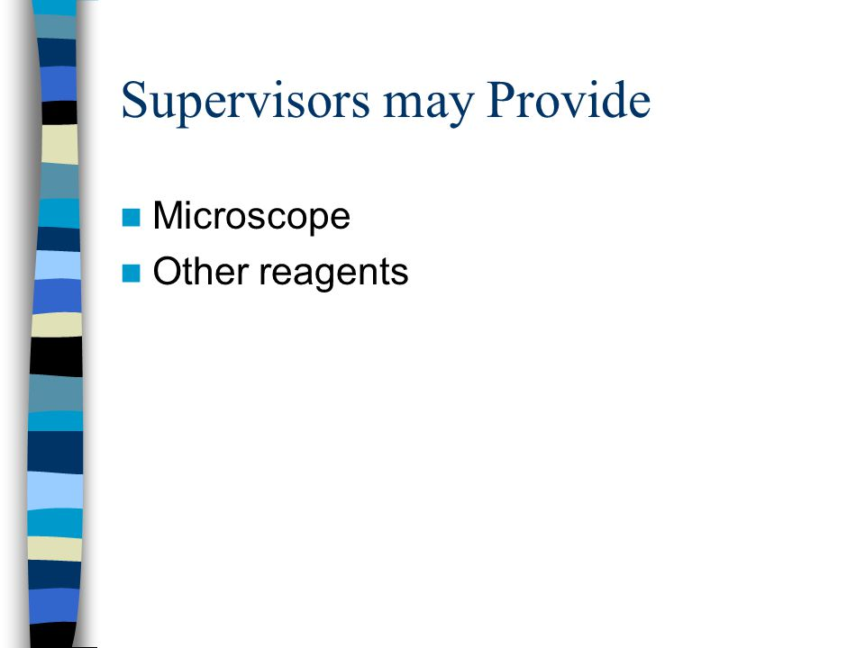 Supervisors may Provide