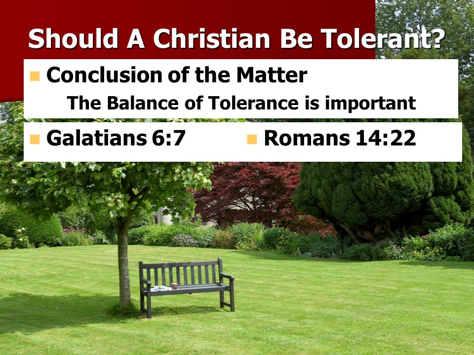 Should A Christian Be Tolerant