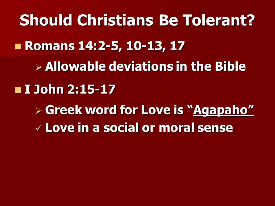 Should Christians Be Tolerant