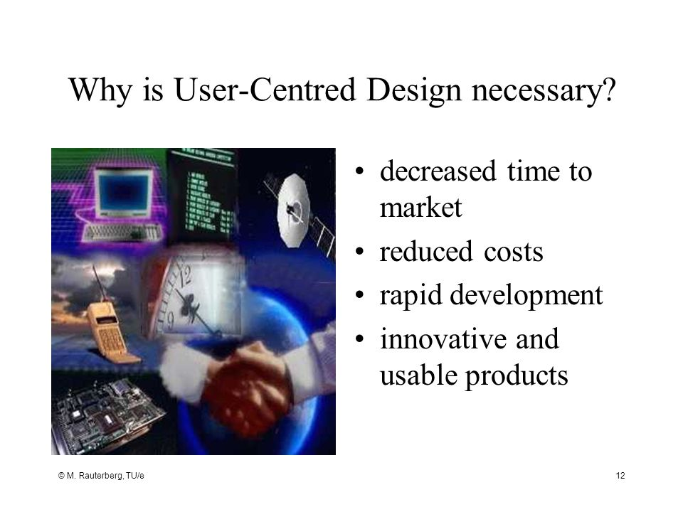 Why is User-Centred Design necessary