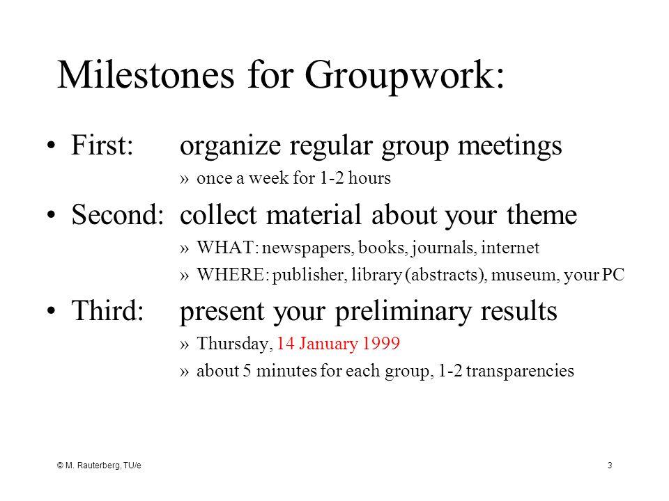 Milestones for Groupwork: