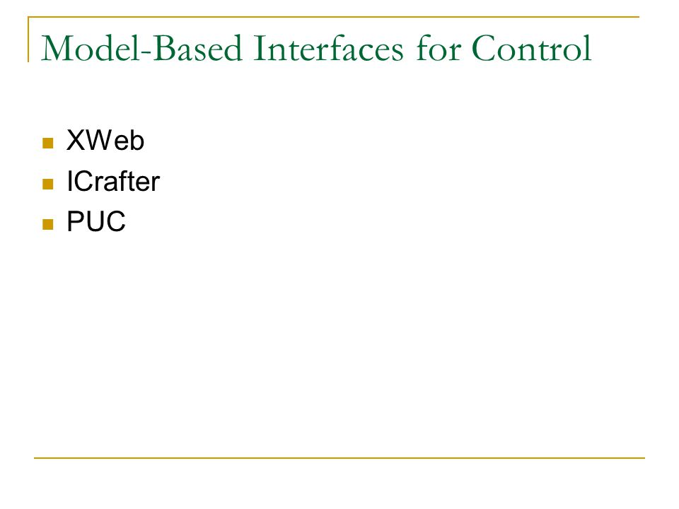 Model-Based Interfaces for Control