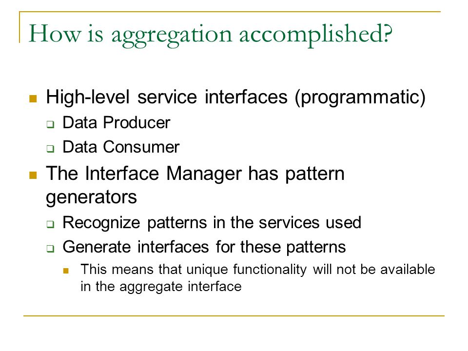 How is aggregation accomplished