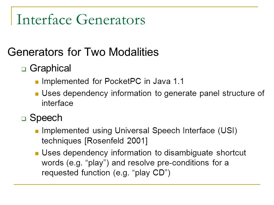 Interface Generators Generators for Two Modalities Graphical Speech