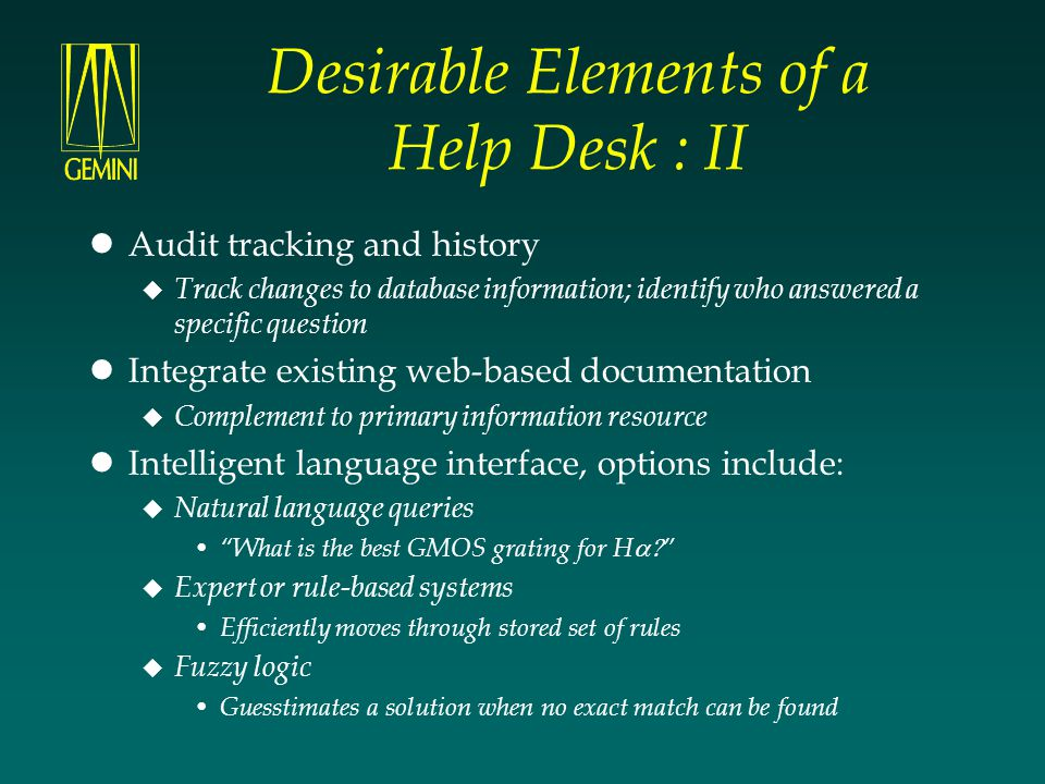 Desirable Elements of a Help Desk : II
