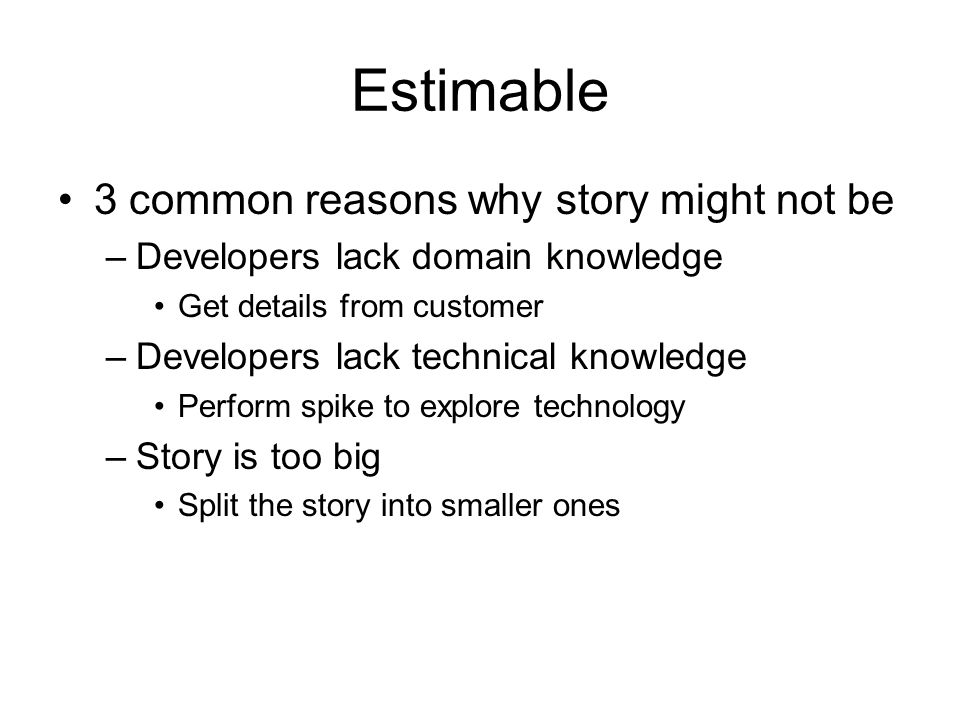 Estimable 3 common reasons why story might not be