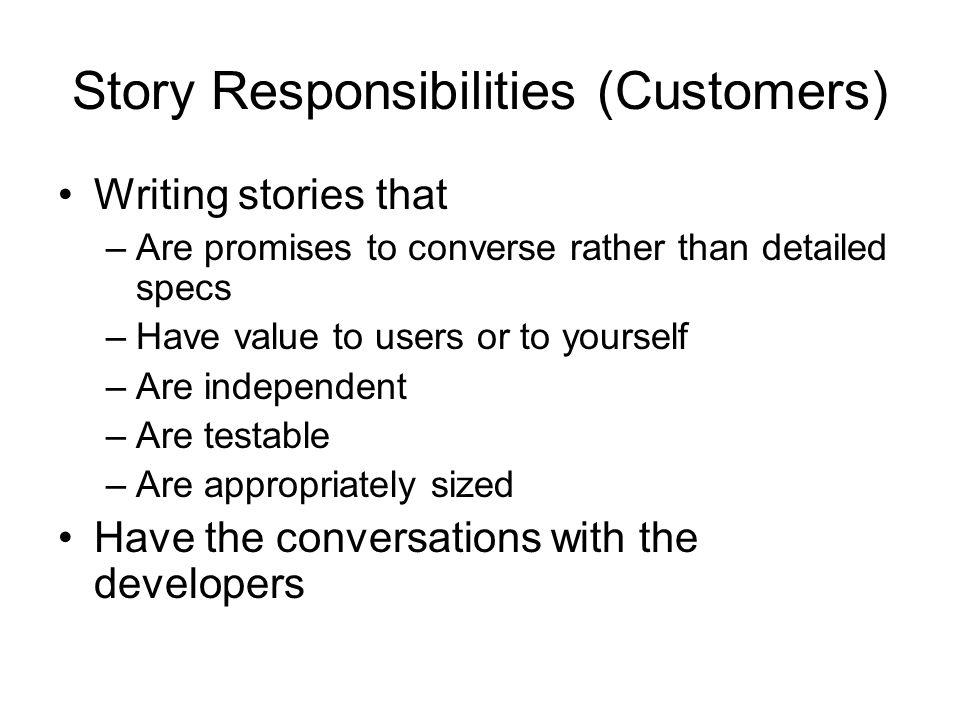 Story Responsibilities (Customers)