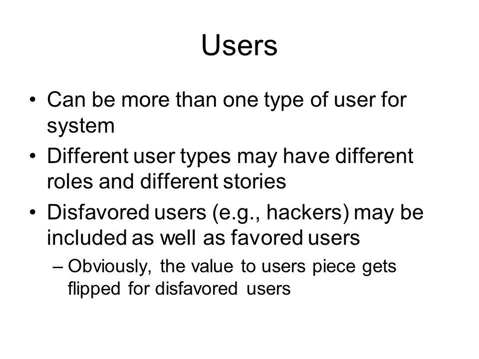 Users Can be more than one type of user for system