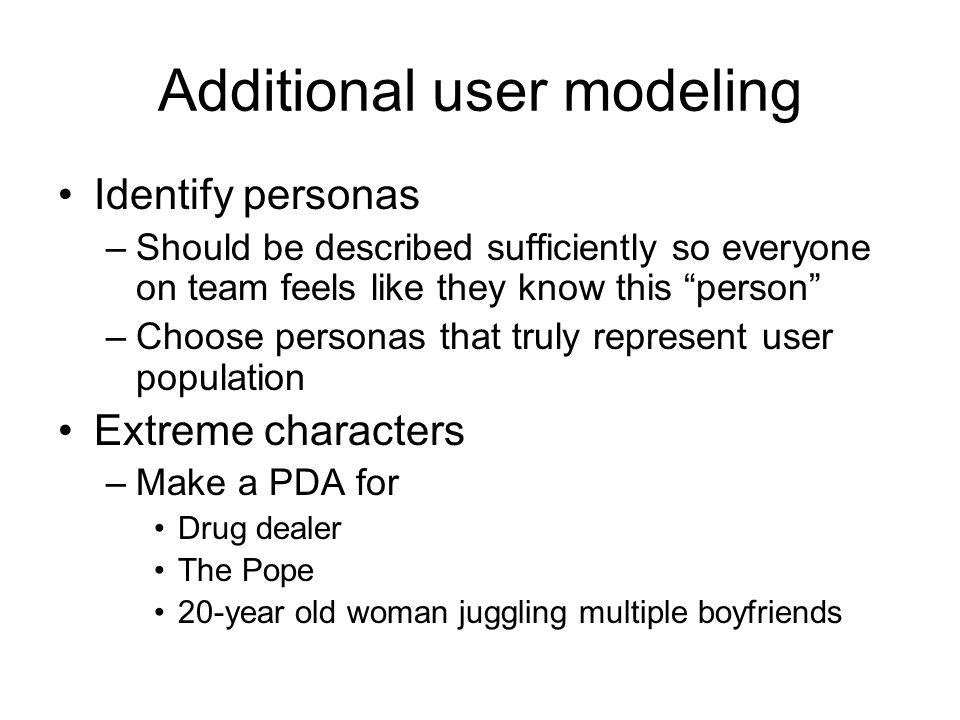 Additional user modeling