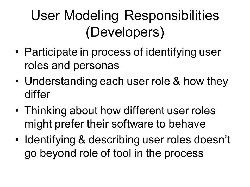 User Modeling Responsibilities (Developers)