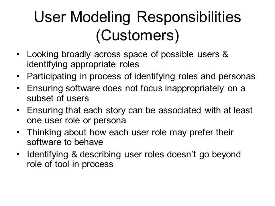 User Modeling Responsibilities (Customers)