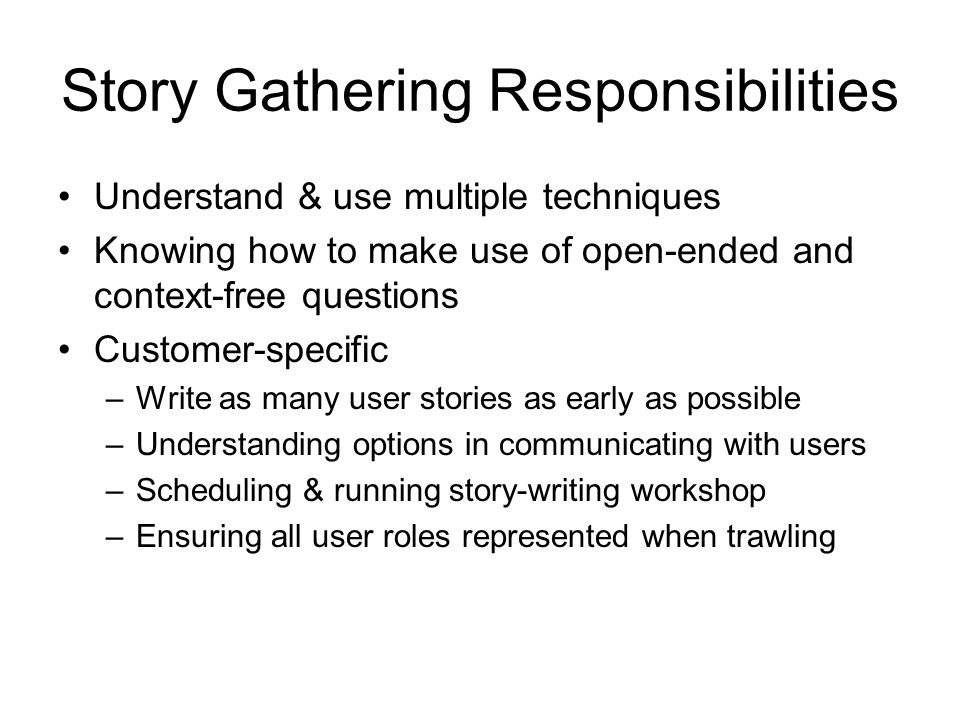 Story Gathering Responsibilities