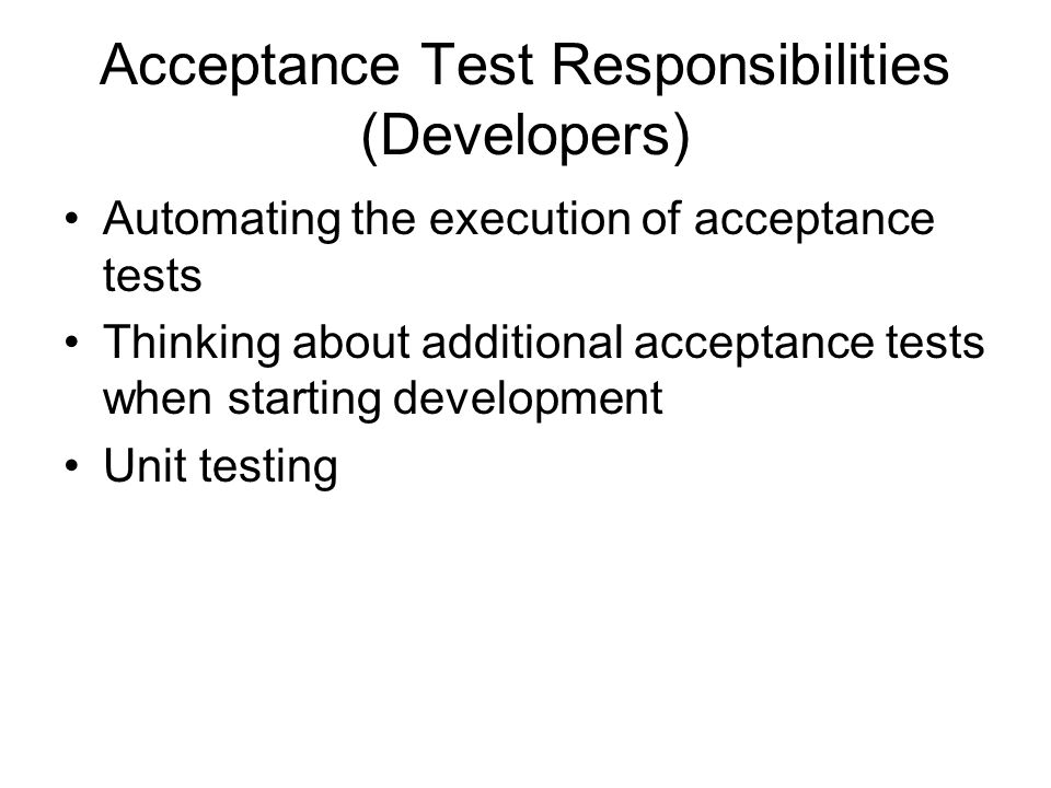 Acceptance Test Responsibilities (Developers)