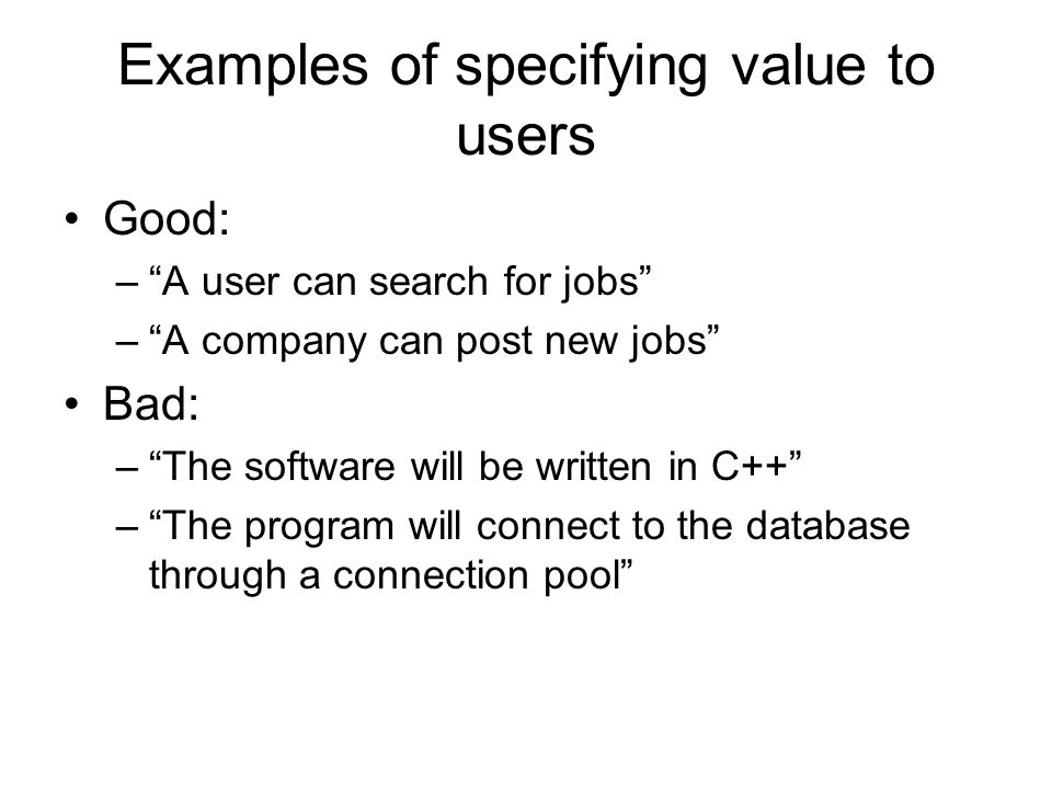 Examples of specifying value to users
