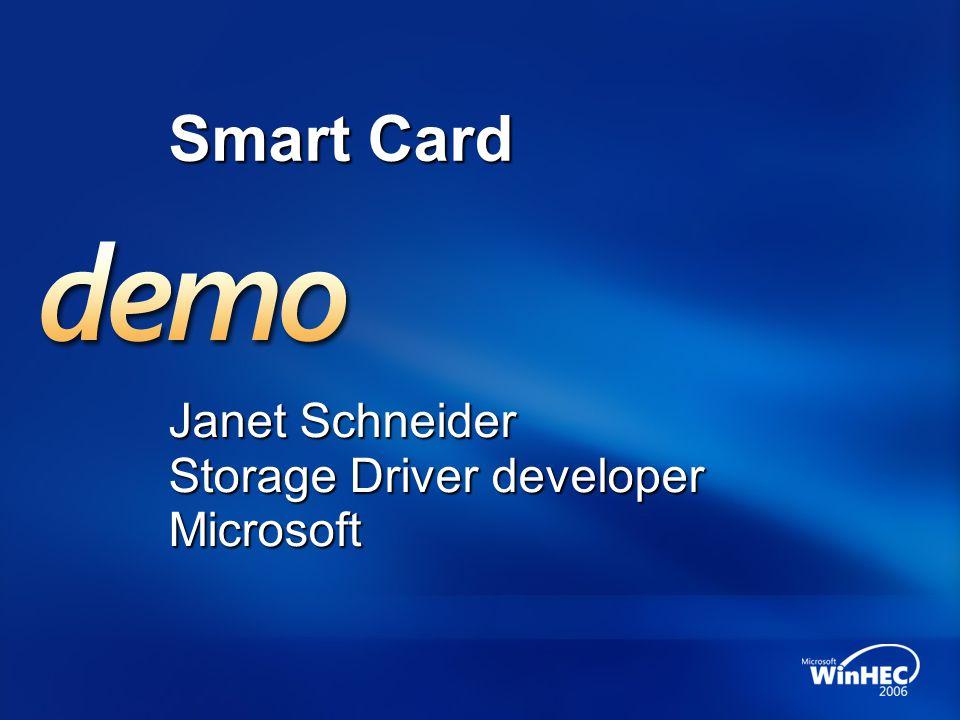Janet Schneider Storage Driver developer Microsoft