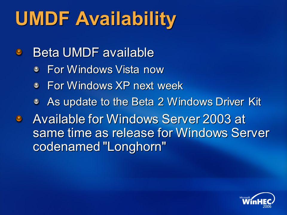 UMDF Availability Beta UMDF available