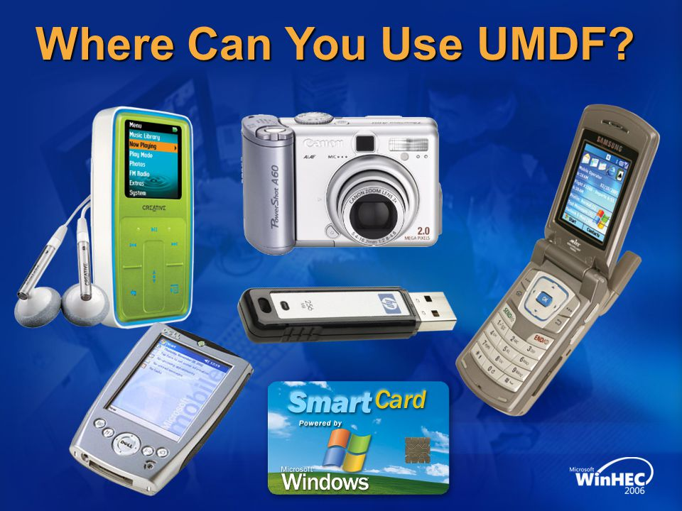 Where Can You Use UMDF 4/10/2017 12:56 AM